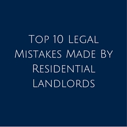 Top 10 Legal Mistakes by Landlords