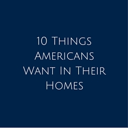 10 Things Americans Want